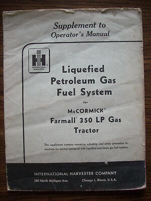 Ih Farmall Mccormick International 350 Lp Owners Manual