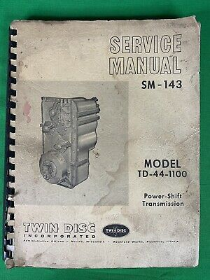 Oem Twin Disc Service Manual Sm-143 Model Td-44-1100 Powershift Transmission
