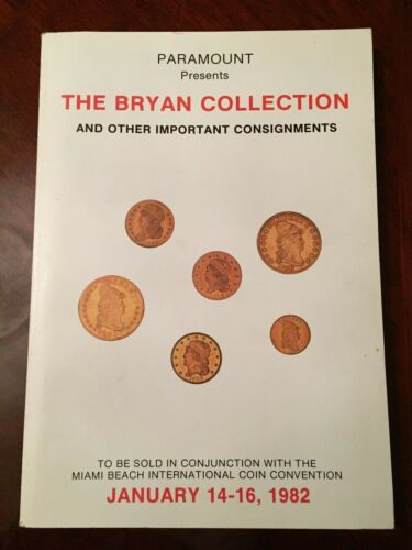Vintage 1982 RARE COIN AUCTION CATALOG The Bryan Collection by Paramount