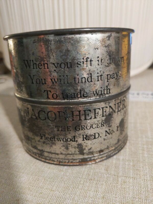 Vtg. Jacob Heffner, The Grocer, Fleetwood PA Advertising FLOUR SIFTER 2 Cup Tin