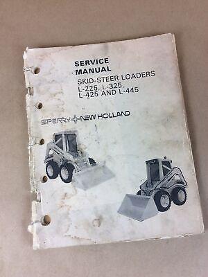 Original New Holland Skid Steer Loaders L225 L325 L425 L445 Service Shop Manual