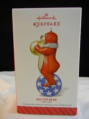 Hallmark Keepsake Ornament 2014 Big-Top Bear - Tin Toys - First in Series NIB