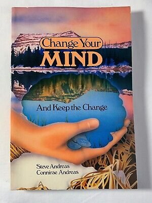 CHANGE YOUR MIND AND KEEP THE CHANGE - Steve & Connirae