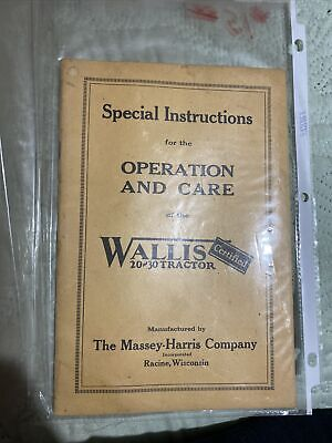 Special Instructions For The Wallis 20-30 Tractor Massey Harris
