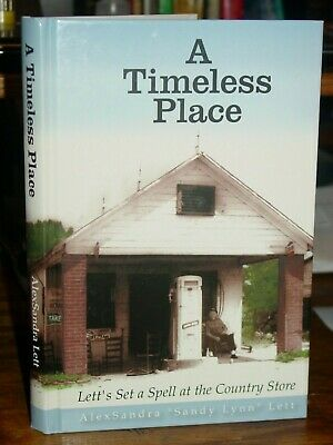 A Timeless Place: Lett's Set a Spell at the Country Store Sanford North (Carolina Place Stores)