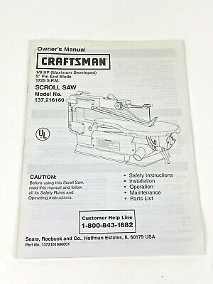 """Craftsman Scroll Saw Model No.137.216160 1/8 HP 5"""" Pin End Blade Owners Manual"""
