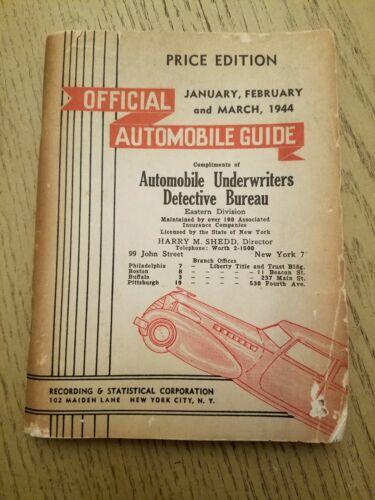 VTG 1944 OFFICIAL Automobile Guide Underwriters Detective Bureau Price Catalog