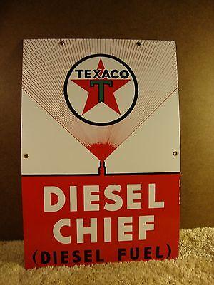 "Antique Texaco Diesel Chief Porcelain Sign  12"" by 18"" Rare No Copyright Emblem"