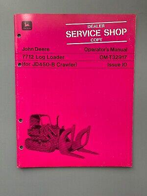 For John Deere 7712 Log Loader Operators Manual Om-t32917 Jd450-b Crawler