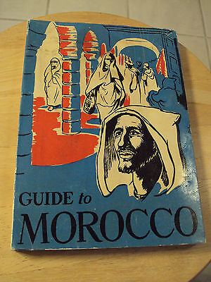 """VERY RARE 1956 Travel Book~""""GUIDE to MOROCCO""""~Great Content~Photos~"""