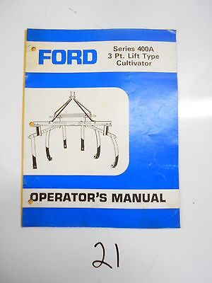 Ford 400a Field Cultivator 3 Point Lift Operators Owners Manual Se 4463
