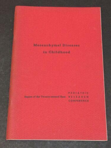 Mesenchymal Diseases in Childhood 1957 VTG Medical Book, Pediatric Science