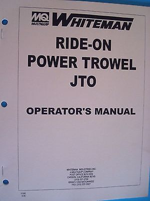 Mq Whiteman Ride-on Power Trowel Jto Operators Manual Pn 11280 696