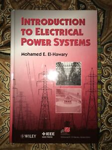 Introduction to electrical power systems by El-Hawary