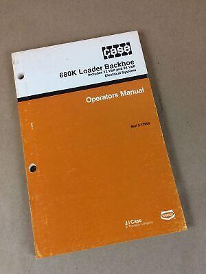 Original Case 680k Ck Construction King Loader Backhoe Operators Owners Manual