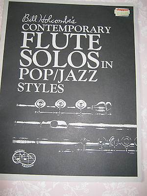 Bill Holcombe's Contemporary Flute Solos In Pop / Jazz Styles