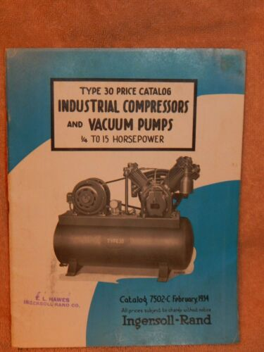 1934!  Ingersoll-Rand  Compressors & Vacuum Pumps Type 30 Sales Catalog 36 pages