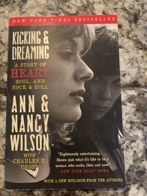 "Heart -Ann & Nancy Wilson- Autographed Book "" Kicking & Dreaming"