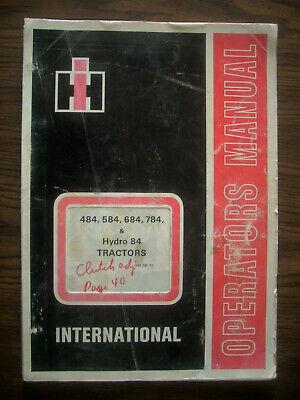 Ih Farmall Mccormick International 484 584 684 784 Hydro 84 Owners Manual