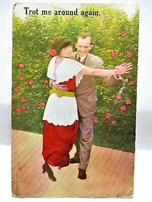 1910 POSTCARD TROT ME AROUND AGAIN - COUPLE DANCING