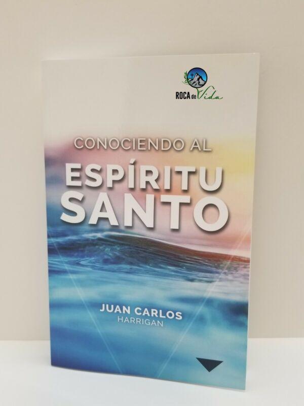 CONOCIENDO AL ESPÍRITU SANTO AUTOR JUAN CARLOS HARRIGAN
