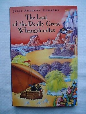 Julie Andrews Edwards The Last of the Really Great Whangdoodles Hardcover