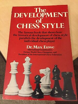 The development of chess style, Euwe, Max, Good Book (Development Of Chess Style)
