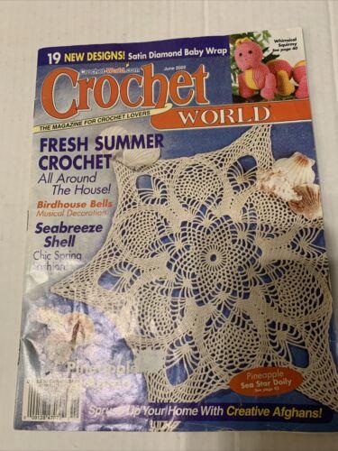 CROCHET WORLD MAGAZINE, June 2002 - $3.99