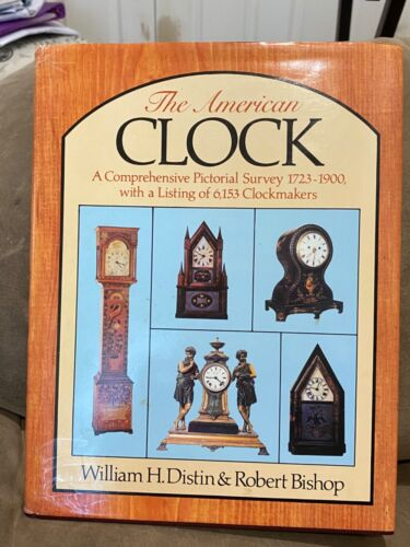 THE AMERICAN CLOCK BOOK - (with 6,153 listing of clockmakers) - hardback