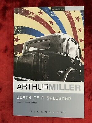 Death Of A Salesman By Arthur Miller. Edited By Enoch Brater.