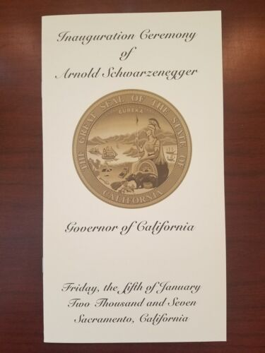 Governor Arnold Schwarzenegger 2007 Inauguration Ceremony Program