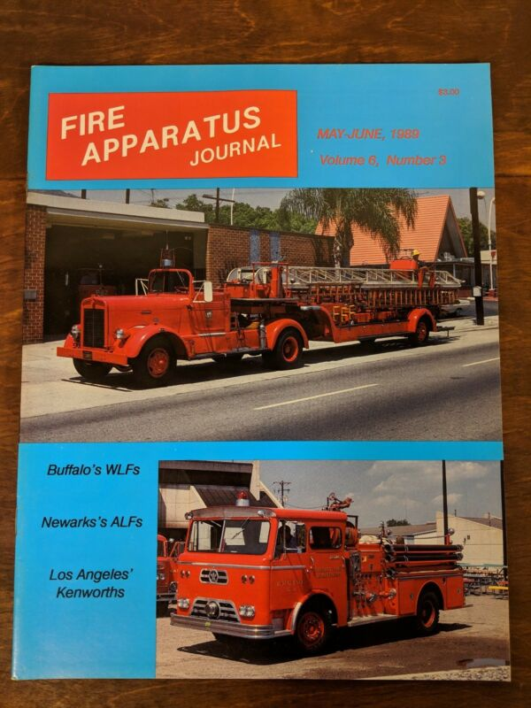 Fire Apparatus Journal Volume 6, Number 3, May-June 1989