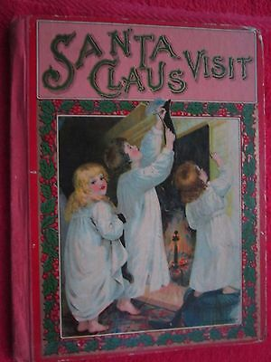 c1910 SANTA CLAUS VISIT, CHARLES WALTER BROWN, M.A. DONOHUE COMPANY CHICAGO BOOK ()