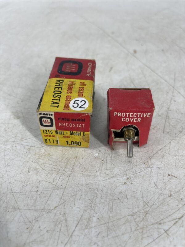 Ohmite Rheostat 12.5 Watt, Model E, Stock NO 0119. NEW OLD STOCK