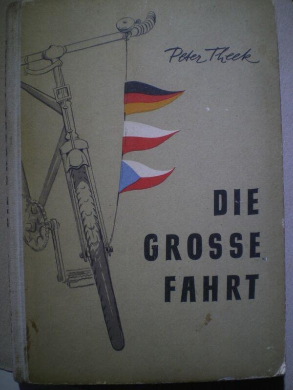 Peter Theek - Auf großer Fahrt - Kinderbuchverlag Berlin von 1954 1. Aufl.