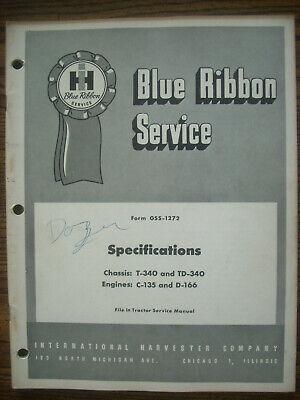 Ih Farmall Mccormick International T340 Td340 Crawler Specifications Manual