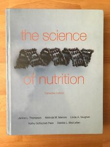 The Science of Nutrition: Canadian Edition