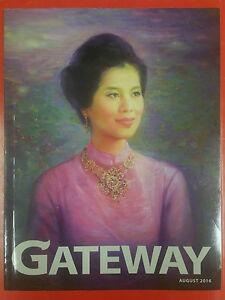 Her Majesty Queen Sirikit - GATEWAY - THAI MAGAZINE - AUGUST 2016 - <span itemprop='availableAtOrFrom'>Gdynia, Polska</span> - Her Majesty Queen Sirikit - GATEWAY - THAI MAGAZINE - AUGUST 2016 - Gdynia, Polska