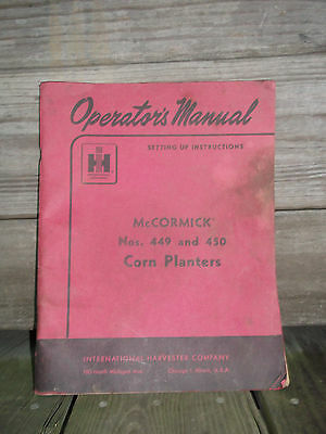 Used Ih Mccormick Corn Planters 409 And 450 Operators Manual