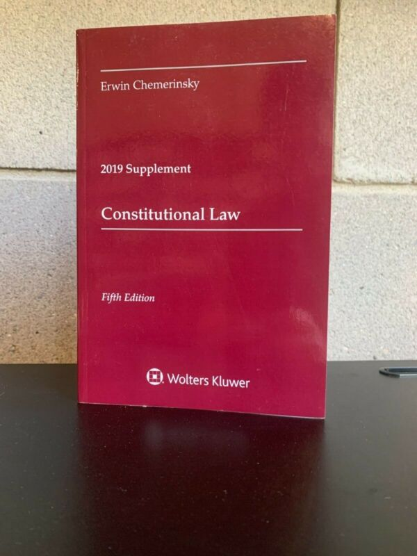 Constitutional Law, Fifth Edition 2019 Case Supplement Chemerinsky9781543809350