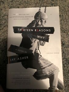 Thirteen reasons why by jay asher (book)