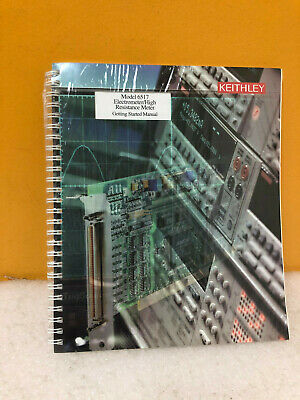 Keithley 6517 Electrometer High Resistance Meter Getting Started Manual