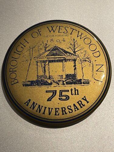 Westwood NJ 75th ANNIVERSARY BUTTON NICE VINTAGE