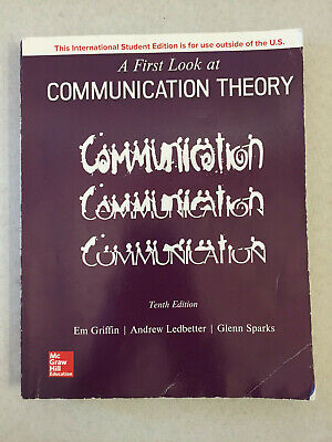 A First Look at Communication Theory by Griffin, Ledbetter, Sparks Paperback