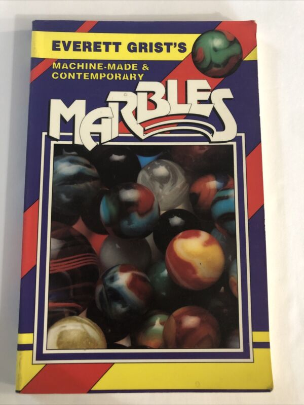 MACHINE MADE CONTEMPORARY MARBLES: IDENTIFICATION By Everett Grist