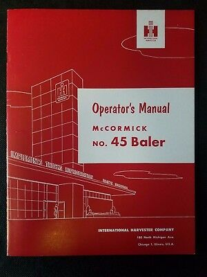Original International Harvester Operators Manual Mccormick No. 45 Baler