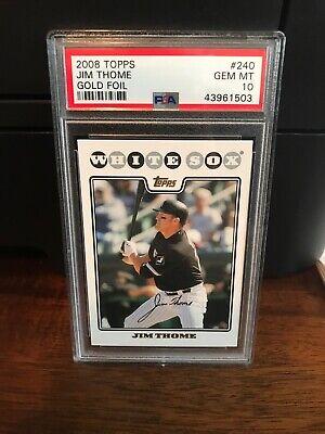 2008 Topps GOLD FOIL Jim Thome Baseball Card #240 PSA 10 Gem Mint POP 3 3 Stone Gold Foil