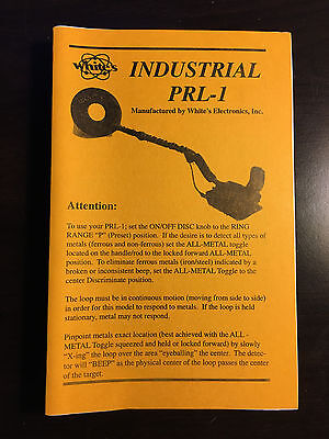 Operators Manual For Whites Industrial PRL-1 Metal Detector