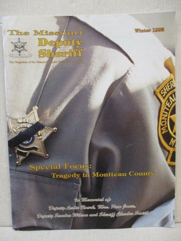 MISSOURI DEPUTY SHERIFF MAGAZINE, WINTER, 1992, CALIFORNIA, MO MURDERS, MORE
