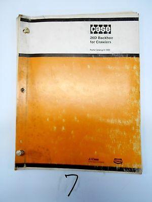 Case 26d Backhoe For Crawler Tractors Parts Catalog Bur 8-1680